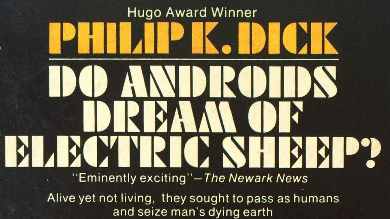 Philip K Dick androids dream electric sheep